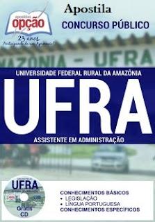 Apostila UFRA Amazonas 2016 - Assistente em Administração