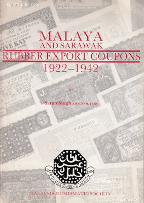 Malaya & Sarawak Coupons, First Ed, By Saran Singh