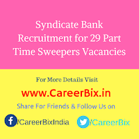 Syndicate Bank Recruitment for 29 Part Time Sweepers Vacancies