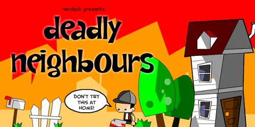 Play Deadly Neighbors Game