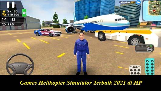 Games Helikopter Simulator Terbaik 2021 di HP