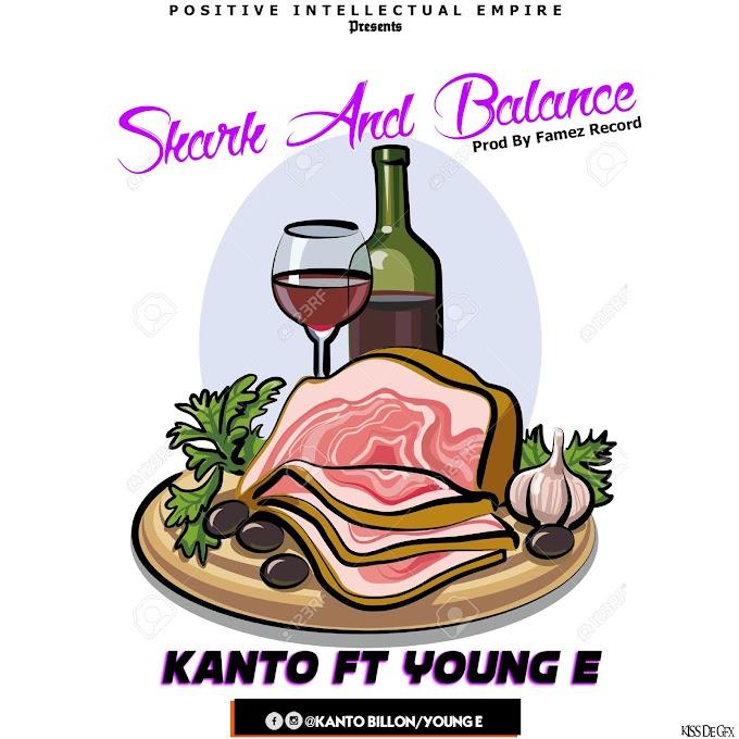 Kanto ft Young E - Shark & Balance