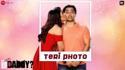 Teri Photo Lyrics - Papon, Akriti Kakar