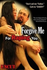 Image Forgive Me For Raping You (2010)