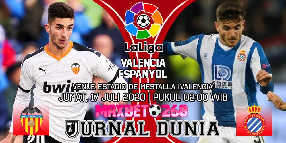Prediksi Valencia vs Espanyol 17 Juli 2020 Pukul 02:00 WIB