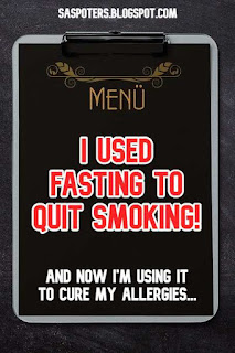 I used fasting to quit smoking and now I'm using it to cure my allergies.