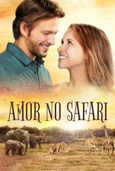 Amor no Safari Torrent – WEB-DL 1080p Dual Áudio