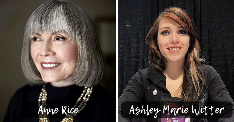 Anne Rice e Ashley Marie Witter