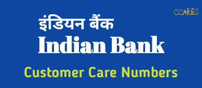 Indian Bank Customer Care Number, Indian Bank Balance Enquiry Number