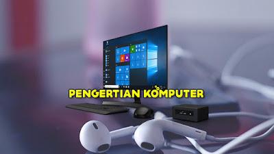 Pengertian-Komputer