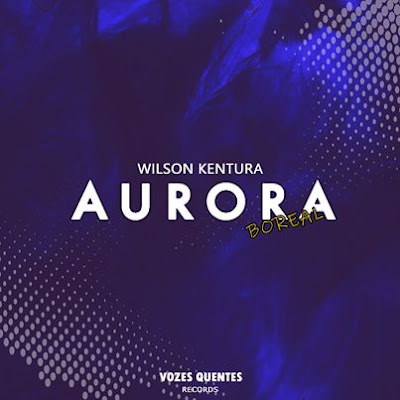 Wilson Kentura - Aurora (Main Mix) 2020.jpg