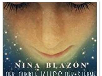 """REZENSION """"Der dunkle Kuss der Sterne"""" von Nina Blazon"""