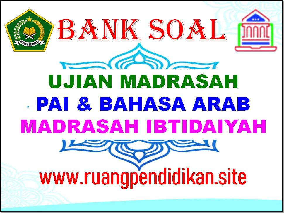 Bank Soal Ujian Madrasah (UM) PAI
