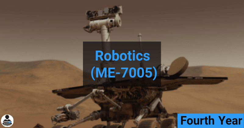 Robotics (ME-7005) RGPV notes CBGS Bachelor of engineering