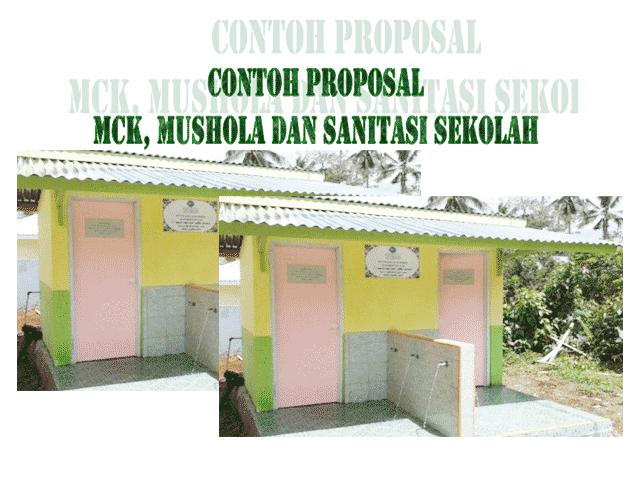Contoh Proposal Pengajuan MCK, Mushola dan Sanitasi Sekolah