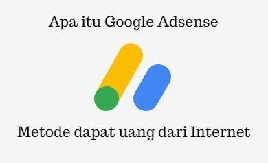 Apa itu Google Adsense? dan Apa Kegunaannya?