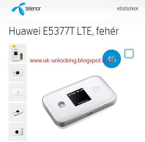 unlock your E5377T LTE Telenor Hungary , Unlcock code Huawei