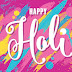 100+ Happy Holi Wishes Latest 2018 | Holi Images, Message, Greetings