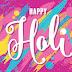 100+ Happy Holi Wishes Latest 2018 | Holi Images, Message, Greetings