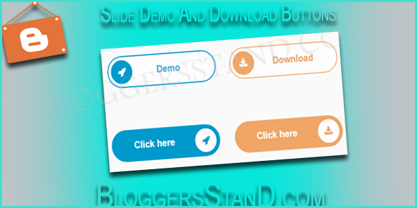 How To Add Slide Demo And Download Button In Blogger