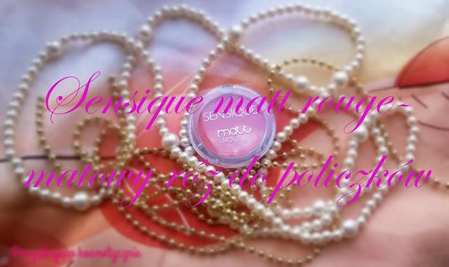 Sensique Matt Rouge 204 czyli o tym jak znalazłam róż idealny...