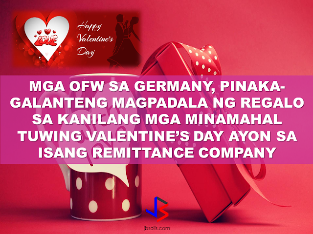 "Distance is never a hindrance for the OFWs in Germany. They may be miles away from home, their hearts know no bounds especially in expressing their love on Valentine's Day.  Worldremit, a money transfer company, had their way analyzing the remittances sent by OFWs worldwide and to their surprise, OFWs working in Germany are the most generous especially when Valentine's Day comes. They send bigger than the  usual remittances. Around average $32.50 more just for the holiday.    Following closely were OFWs in Norway who sent on average $24 more, and in New Zealand, who remitted on average $12.5 more during the week around Valentine's Day, compared to the amount they normally send on a regular basis.  Comparative government data isn't available. According to Central Bank statistics, Filipinos in the U.S. send the most remittances home overall, followed by those in Saudi Arabia and United Arab Emirates.   According to World Bank, migrants' remittances to the Philippines in 2015 reached $28.48 billion, the third highest next to India and China.   Millions of Filipinos live and work abroad, sending home remittances that make up about 10 percent of the country's GDP, keeping the Philippine economy upright. Thus the name ""modern heroes"" is given to the OFWs worldwide.   London-based WorldRemit  digital money transfer service is  available to senders in more than 50 countries, but the data released on Monday, February 13 was specific to remittances sent to the Philippines during the Valentine's Day.  Source:Manila Bulletin RECOMMENDED: ON JAKATIA PAWA'S EXECUTION: ""WE DID EVERYTHING.."" -DFA  BELLO ASSURES DECISION ON MORATORIUM MAY COME OUT ANYTIME SOON  SEN. JOEL VILLANUEVA  SUPPORTS DEPLOYMENT BAN ON HSWS IN KUWAIT  AT LEAST 71 OFWS ON DEATH ROW ABROAD  DEPLOYMENT MORATORIUM, NOW! -OFW GROUPS  BE CAREFUL HOW YOU TREAT YOUR HSWS  PRESIDENT DUTERTE WILL VISIT UAE AND KSA, HERE'S WHY  MANPOWER AGENCIES AND RECRUITMENT COMPANIES TO BE HIT DIRECTLY BY HSW DEPLOYMENT MORATORIUM IN KUWAIT  UAE TO START IMPLEMENTING 5%VAT STARTING 2018  REMEMBER THIS 7 THINGS IF YOU ARE APPLYING FOR HOUSEKEEPING JOB IN JAPAN  KENYA , THE LEAST TOXIC COUNTRY IN THE WORLD; SAUDI ARABIA, MOST TOXIC   ""JUNIOR CITIZEN ""  BILL TO BENEFIT POOR FAMILIES"