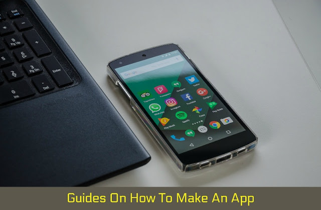 Guides On How To Make An App in 2020