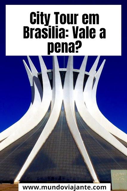 catedral de brasilia e city tour em onibus panoramico