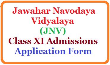 Jawahar Navodaya Vidyalaya XI Class Admissions for the academic year 2020-21 /2020/08/jawahar-navodaya-vidyalaya-inter-admissions-2020-21-online-application-form-navodaya.gov.in.html
