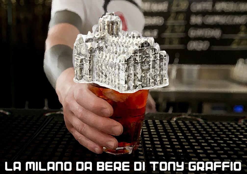 La Milano da bere di Tony Graffio