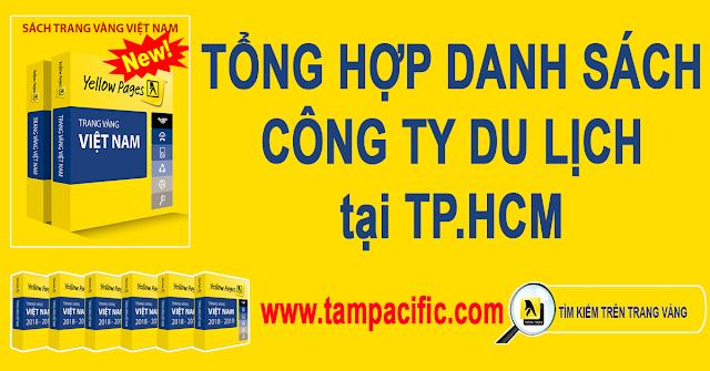 Trang Vàng tổng hợp danh sách các Công Ty Du Lịch tại TPHCM