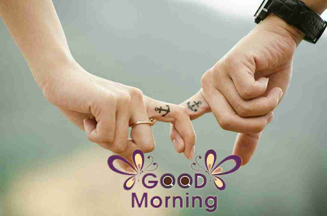 beautiful good morning pic of holding hand