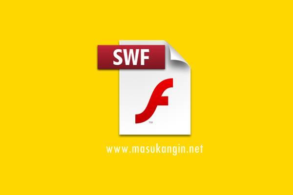 Cara Membuka File Berformat SWF Tanpa Menggunakan Software