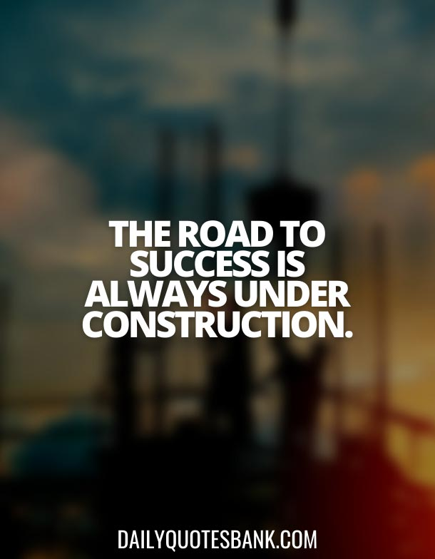 Civil Engineering Construction Quotes and Slogans