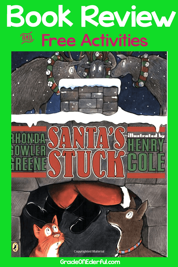 Kids' Books: Santa's Stuck. A book review of one of the sweetest Christmas books around. Also includes a link to an amazing free set of Santa's Stuck printables. #Kidsbooks #santasstuck #gradeonederful #christmasbook #christmaswriting