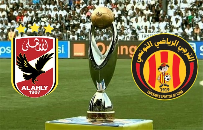 watch matche Esperance Tunis vs Al Ahly live stream free