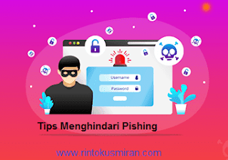 Tips Menghindari Pishing