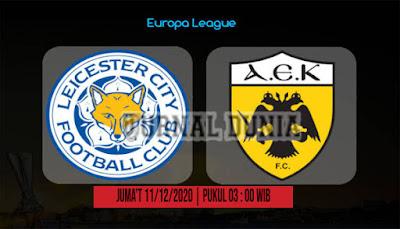 Prediksi Leicester vs AEK Athens ,Jumat 11 Desember 2020 Pukul 03.00 WIB