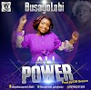 Music: All Power - Busayolabi