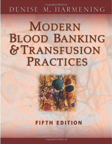 Ngân hàng Máu hiện đại Và Thực hành Truyền máu 5e