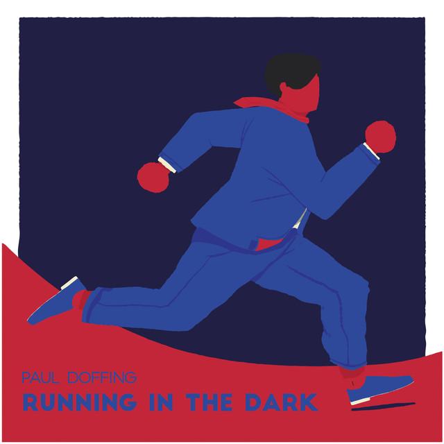LP in Focus: 'Running in the Dark' by Paul Doffing