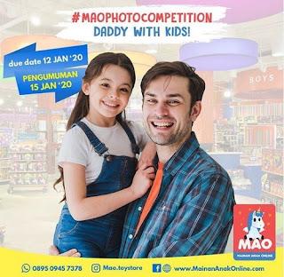 Lomba Foto Anak & Ayah MAO Toy Store Berhadiah Voucher Ratusan Ribu