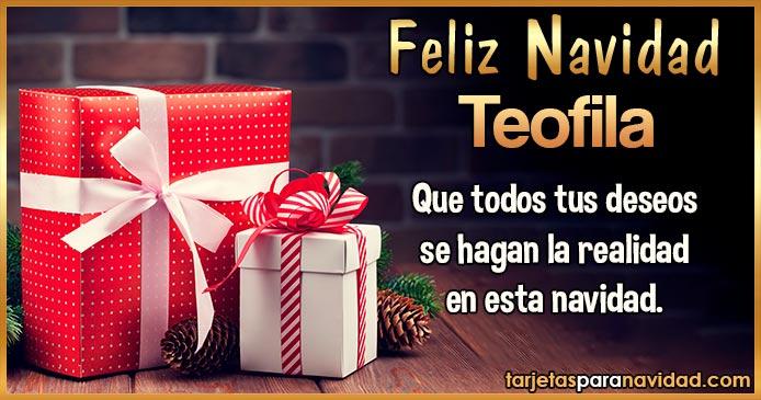 Feliz Navidad Teofila