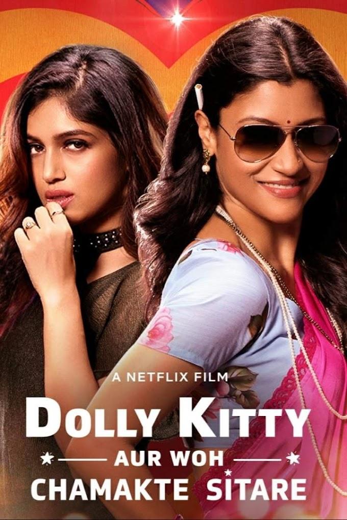 Movie: Dolly Kitty Aur Woh Chamakte Sitare (2020) [Indian]