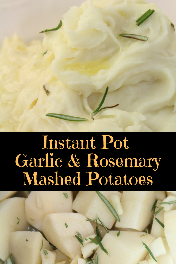 Instant Pot Garlic and Rosemary Mashed Potatoes