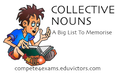 General English: A Big List of Collective Nouns (#general English)(#compete4exams)(#ssc)(#ibps)(#eduvictors)
