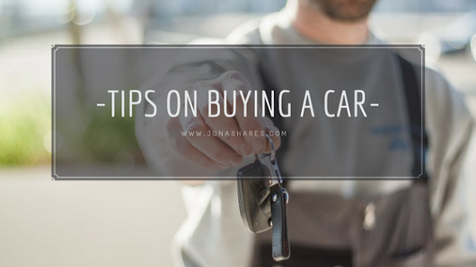 Tips on Buying a Car