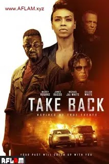 فيلم Take Back 2021 مترجم اون لاين