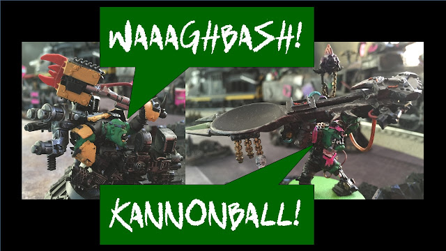 Ork Train; Fork and Spork; Waaaghbash Kannonball; Looted Train
