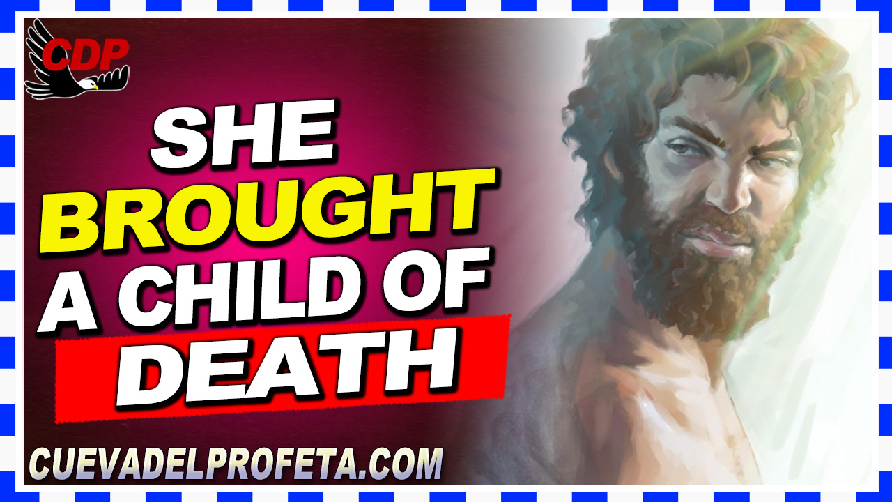 She brought a child of death - William Marrion Branham
